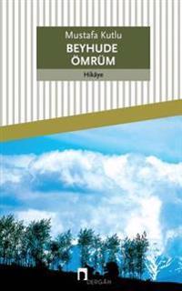 Beyhude Omrum