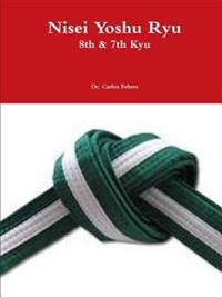 Nisei Yoshu Ryu 8th & 7th Kyu