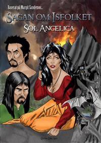 Sagan om Isfolket - Sol Angelica