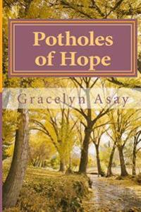 Potholes of Hope