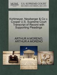 Kohlmeyer, Newberger & Co V. Cooper U.S. Supreme Court Transcript of Record with Supporting Pleadings