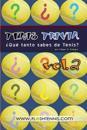 Tenis Trivia Que Tanto Sabes de Tenis? Vol. 2: Curiosidades Para El Verdadero Fan del Tenis
