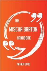 Mischa Barton Handbook - Everything You Need To Know About Mischa Barton