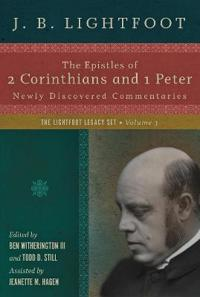 Epistles of 2 corinthians and 1 peter - newly discovered commentaries