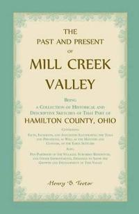 The Past and Present of Mill Creek Valley