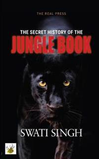 The Secret History of the Jungle Book: How Mowgli Could Save