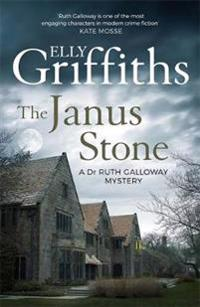Janus stone - the dr ruth galloway mysteries 2