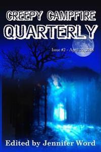 Creepy Campfire Quarterly