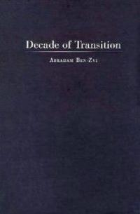 Decade of Transition