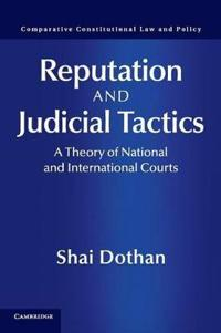 Reputation and judicial tactics - a theory of national and international co