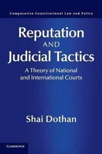 Reputation and Judicial Tactics