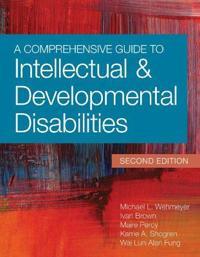 A Comprehensive Guide to Intellectual & Developmental Disabilities