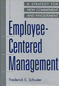 Employee-Centered Management