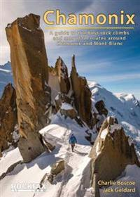 Chamonix - rockfax - a guide to the best rock climbs and mountain routes ar