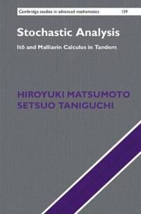 Stochastic Analysis: Ito and Malliavin Calculus in Tandem