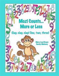 Mozi Counts...More or Less - Clap, Clap, Clap! One, Two, Three!