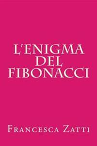 L'Enigma del Fibonacci