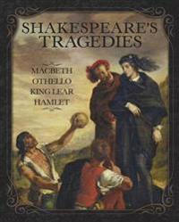 Shakespeares Tragedies - Hamlet, Othello, King Lear, Macbeth