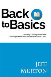 Back to Basics: Building a Strong Foundation