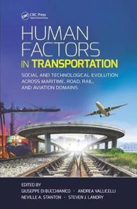 Human Factors in Transportation: Social and Technological Evolution Across Maritime, Road, Rail, and Aviation Domains
