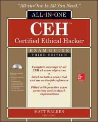 CEH Certified Ethical Hacker All-in-One Exam Guide