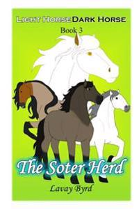 The Soter Herd (Light Horse Dark Horse - Book 3)