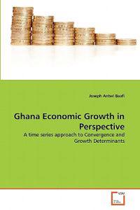 Ghana Economic Growth in Perspective