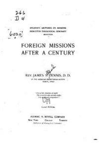 Foreign Missions After a Century