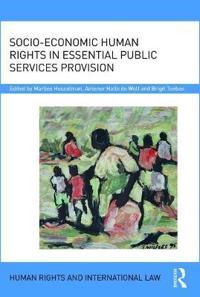 Socio-economic Human Rights in Essential Public Services Provision