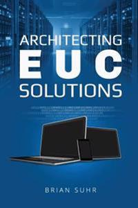 Architecting Euc Solutions