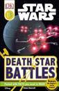 DK Readers L3: Star Wars: Death Star Battles: Beware the Empire's Secret Weapon!