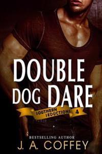 Double Dog Dare: Mack and Allison - Friends to Lovers