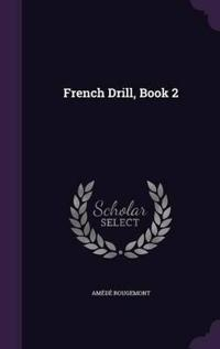 French Drill, Book 2