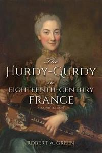 The Hurdy-Gurdy in Eighteenth-Century France