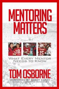 Mentoring Matters: What Every Mentor Needs to Know