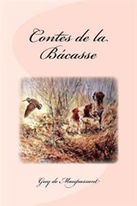 Contes de La Bacasse