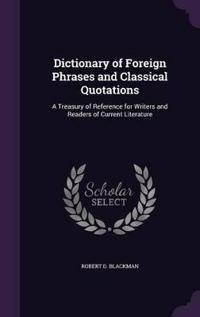 Dictionary of Foreign Phrases and Classical Quotations