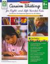 Cursive Writing for Right- & Left- Handed Kids, Ages 8 - 13