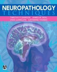 Neuropathology Techniques