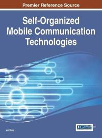 Self-Organized Mobile Communication Technologies