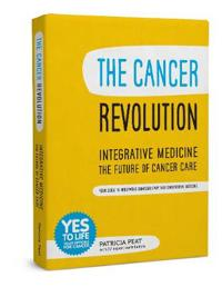 Cancer Revolution - Integrative Medicine - the Future of Cancer Care