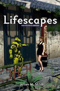 Lifescapes - Opendyslexic Edition