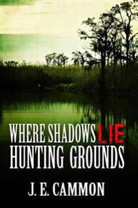 Where Shadows Lie 2: Hunting Grounds