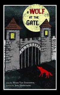 Wolf At The Gate