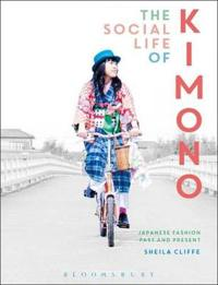 The Social Life of Kimono