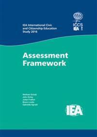 IEA International Civic and Citizenship Education Study 2016 Assessment Framework