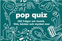Pop quiz : 265 frågor om musik, film, böcker och mycket mer