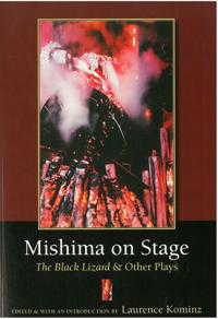 Mishima on Stage the Black Lizard and Other Plays