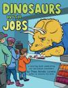 Dinosaurs With Jobs