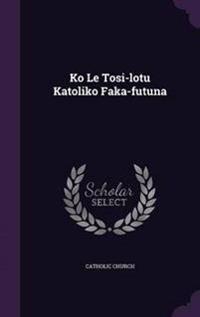 Ko Le Tosi-Lotu Katoliko Faka-Futuna